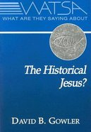 What Are They Saying About the Historical Jesus? Paperback