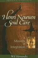 Henri Nouwen and Soul Care Paperback
