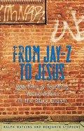 From Jay-Z to Jesus Paperback