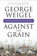 Against the Grain Hardback