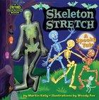 Skeleton Stretch