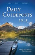 Daily Guideposts 2013 (Large Print) Paperback