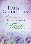 Daily Guideposts: 365 Spirit-Lifting Devotions of Faith Hardback
