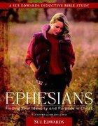 Ephesians (Sue Edwards Inductive Bible Study Series)