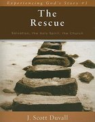 The Rescue (Experienceing God's Story Series) Paperback
