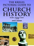 Church History (Volume 2) (Kregal Pictorial Guide Series) Paperback