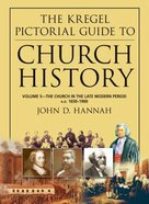 Church History (Volume 5) (Kregal Pictorial Guide Series)