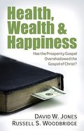Health, Wealth, and Happiness Paperback