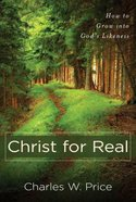 Christ For Real Paperback