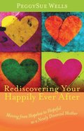 Rediscovering Your Happily Ever After Paperback
