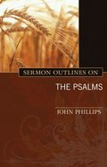 Sermon Outlines on the Psalms Paperback