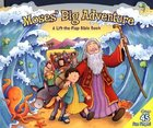 Life the Flap: Moses' Big Adventure Board Book