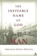 The Ineffable Name of God: Man Paperback