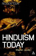 Hinduism Today - An Introduction Paperback