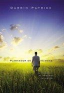 Plantador De Iglesias (Church Planter) Paperback