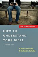 How to Understand Your Bible (Third Edition) Paperback