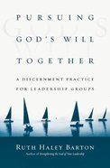 Pursuing God's Will Together Hardback