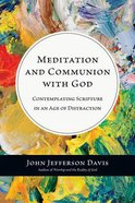 Meditation and Communion With God Paperback