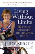 Living Without Limits Paperback