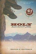 Holy Adventure Paperback