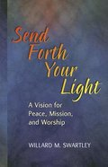 Send Forth Your Light Paperback