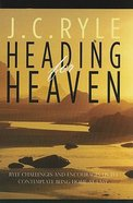 Heading For Heaven Hardback