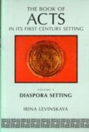 Diaspora Setting (#05 in Book Of Acts Series)