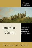 Classics With Commentary: Interior Castle Paperback