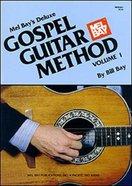 Deluxe Gospel Guitar Method Volume 1 (Music Book)