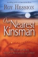 Our Nearest Kinsman Paperback
