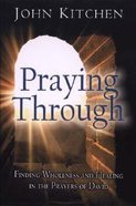 Praying Through Paperback