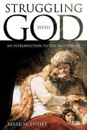 Struggling With God Paperback