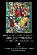 Mormonism in Dialogue With Contemporary Christian Theologies Paperback