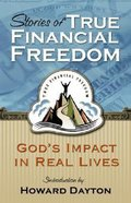 Stories of True Financial Freedom Paperback