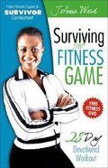 Surviving the Fitness Game (With Dvd)