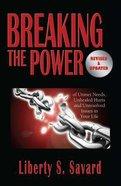 Breaking the Power Paperback