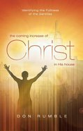 The Coming Increase of Christ in His House Paperback