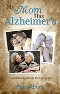 My Mom Has Alzheimers's Paperback