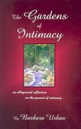 Gardens of Intimacy Paperback