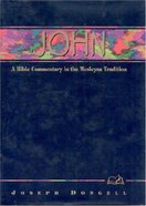 John (Weslyn Bible Study Commentary Series)
