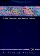 James (Weslyn Bible Study Commentary Series)