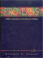 Proverbs (Weslyn Bible Study Commentary Series)