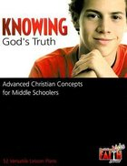 Knowing Gods Truth (Building Kids Faith Series) Paperback