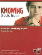 Knowing Gods Truth Student Activity Book (Building Kids Faith Series) Paperback