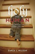 Holy and Human Paperback
