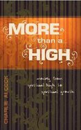 More Than a High Paperback