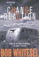 Preparing For Change Reaction Paperback