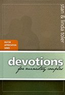 Devotion's For Ministry Couples (Pastors Apprication Series) Hardback