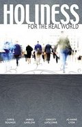 Holiness For the Real World Paperback