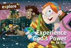 Experience Gods Power in You Student Book (Explore Small Group Series)